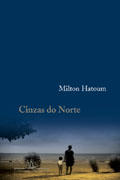 Hatoum, Milton: Cinzas do Norte