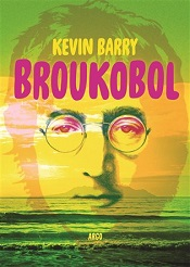 Barry, Kevin: Broukobol
