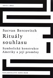 Bercovitch, Sacvan: Rituály souhlasu