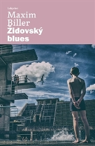 Biller, Maxim: Židovský blues