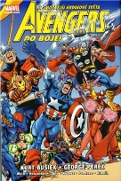 Busiek, Kurt; Pérez, George: Avengers. Do boje!