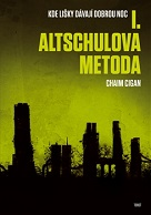 Cigan, Chaim: Altschulova metoda