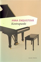 Enquist, Anna: Kontrapunkt (in Host)