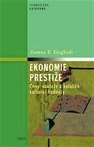 English, James F.: Ekonomie prestiže (in LN)