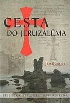 Guillou, Jan: Cesta do Jeruzaléma; Templář