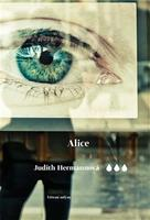 Hermann, Judith: Alice