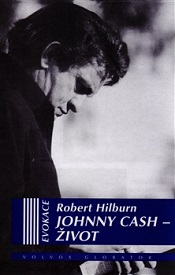 Hilburn, Robert: Johnny Cash – Život