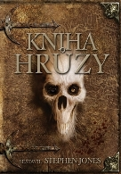 Jones, Stephen (ed.): Kniha hrůzy