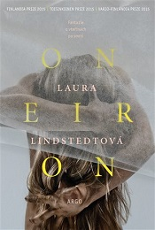 Lindstedt, Laura: Oneiron