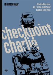 MacGregor, Iain: Checkpoint Charlie