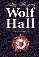 Mantel, Hilary: Wolf Hall