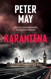 May, Peter: Karanténa