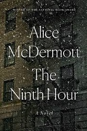 McDermott, Alice: The Ninth Hour