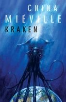 Miéville, China: Kraken
