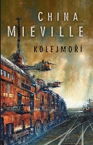 Miéville, China: Kolejmoří