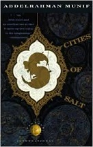 Munif, Abdul Rahman: Cities of Salt