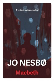 Nesbø, Jo: Macbeth