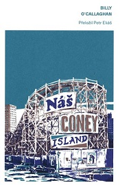 O'Callaghan, Billy: Náš Coney Island