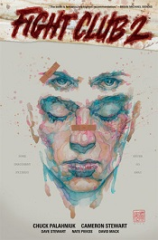 Palahniuk, Chuck; Stewart, Cameron: Fight Club 2