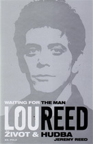 Reed, Jeremy: Lou Reed: Waiting For The Man