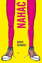 Sedaris, David: Naháč