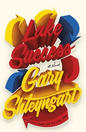 Shteyngart, Gary: Lake Success