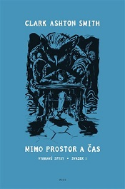 Smith, Clark Ashton: Mimo prostor a čas
