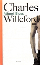Willeford, Charles: Miami Blues