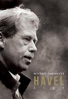 Žantovský, Michael: Havel